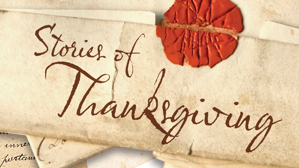Stories of Thanksgiving 2017