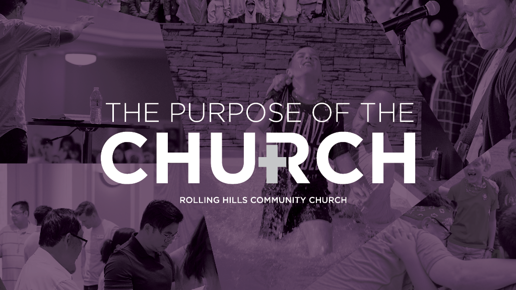 The Purpose of the Church
